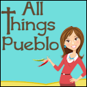 All Things Pueblo
