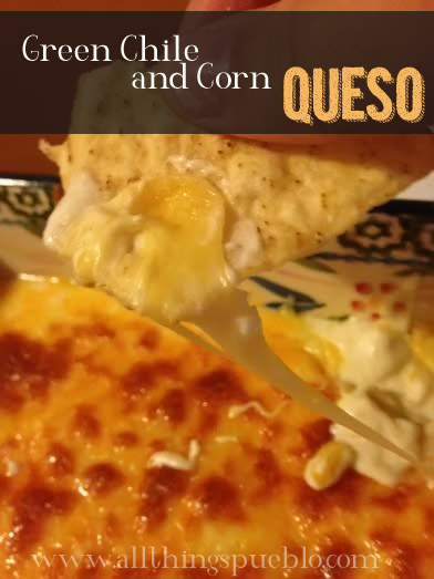 Green Chile and Corn Queso Dip